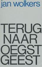 Terug naar Oegstgeest - Jan Wolkers (ISBN 9789029023610)