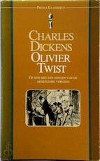 Olivier Twist, of Hoe het een jongen van de armenzorg verging - Charles Dickens (ISBN 9789027421395)