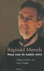 Hoop voor de naakte mens : abdijgesprekken met Omer Tanghe - Reginald Moreels, Omer Tanghe (ISBN 9789020932249)