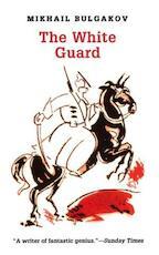 The White Guard - Mikhail Afanasʹevich Bulgakov (ISBN 9780006540069)