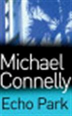 Echo Park - Michael Connelly (ISBN 9780752877341)