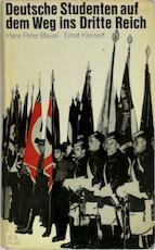 Deutsche Studenten auf dem Weg ins Dritte Reich