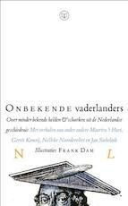 Onbekende vaderlanders - Maarten 'T Hart (ISBN 9789079985081)