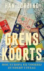 Grenskoorts - Han Lörzing (ISBN 9789025309176)
