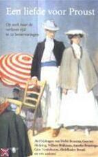 Een liefde voor Proust - Kiki [red.] Coumans, Cees Nooteboom, Hafid Bouazza (ISBN 9789023402022)