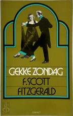 Gekke zondag en andere verhalen - Francis Scott Fitzgerald (ISBN 9789025462475)