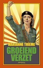 Groeiend verzet - Marianne Thieme (ISBN 9789044637649)