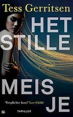 Het Stille meisje - Tess Gerritsen (ISBN 9789044353198)