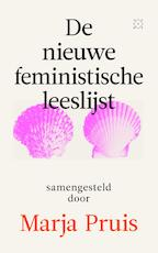 De nieuwe feministische leeslijst - Marja Pruis