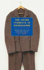 The Living Thoughts of Kierkegaard - Soren Kierkegaard (ISBN 9780940322134)