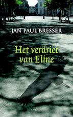 Het verdriet van Eline - Jan Paul Bresser (ISBN 9789041418043)