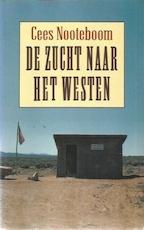 De zucht naar het Westen - Cees Nooteboom