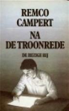 Na de troonrede - Remco Campert (ISBN 9789023406532)