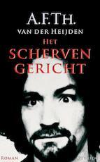 Het schervengericht - A.F.Th. van der Heijden (ISBN 9789021434384)