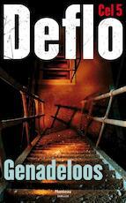 Genadeloos - Deflo (ISBN 9789022328491)