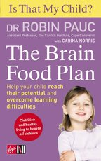 Is That My Child? - The Brain Food Diet - Robin Pauc (ISBN 9780753512951)
