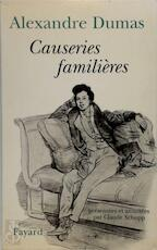 Causeries familières - Alexandre Dumas (ISBN 9782213599014)