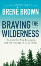 Braving the Wilderness - Brené Brown (ISBN 9781785041754)