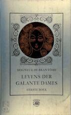Levens der galante dames - Pierre de Bourdeille Brantôme, Peter Verstegen