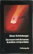 Vrouw met de hamer e.a. componisten - Schonberger (ISBN 9789023432692)
