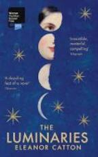 The Luminaries - Eleanor Catton (ISBN 9781847084323)