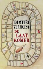 De laatkomer - Dimitri Verhulst (ISBN 9789025441463)
