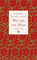 Wij zijn van elkaar - Simon Vestdijk, Henriëtte van Eyk (ISBN 9789023422761)