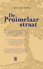 De Pruimelaarstraat - Louis Van Dievel (ISBN 9789460011122)