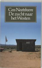 De zucht naar het Westen - Cees Nooteboom (ISBN 9789029532884)
