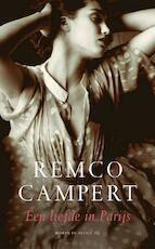 Een liefde in Parijs - Remco Campert (ISBN 9789023417880)