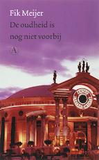 De oudheid is nog niet voorbij - Fik Meijer (ISBN 9789025363383)