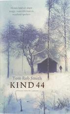 Kind 44 - T. R. Smith (ISBN 9789041413758)