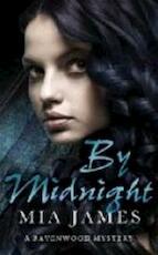By Midnight - Mia James (ISBN 9780575095526)