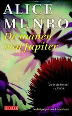 De manen van Jupiter - Alice Munro (ISBN 9789044523591)