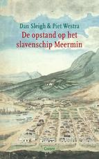 De opstand op het slavenschip Meermin - Dan Sleigh (ISBN 9789059364363)