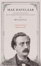 Max Havelaar - Multatuli (ISBN 9789079985159)