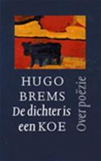 De dichter is een koe - Hugo Brems (ISBN 9789029506656)