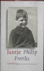 Jantje - Philip Freriks (ISBN 9789054292029)