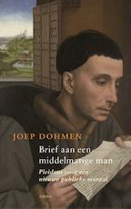 Brief aan een middelmatige man - Joep Dohmen (ISBN 9789026322860)