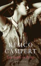 Een liefde in Parijs - Remco Campert (ISBN 9789023412380)