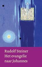 Het evangelie naar Johannes - Rudolf Steiner