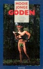 Mooie jonge goden - Tom Lanoye, Herman Brusselmans, Dooreman En, Michiel: omslagontwerp Hendryckx (ISBN 9789063031879)