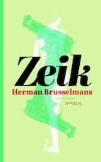 Zeik - Herman Brusselmans (ISBN 9789044625721)