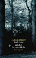 Berichten van het Blauwe Huis - Hella Haasse (ISBN 9789021466576)