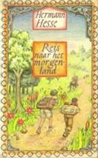 Reis naar het morgenland - Hermann Hesse (ISBN 9789023411130)