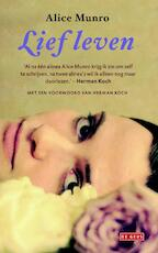 Lief leven - Alice Munro (ISBN 9789044523607)