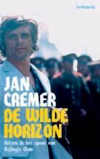 De wilde horizon - Jan Cremer (ISBN 9789023439448)