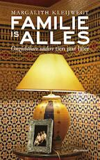 Familie is alles - Margalith Kleijwegt (ISBN 9789045026268)
