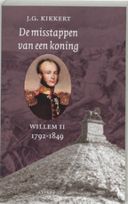 De misstappen van een koning - J.G. Kikkert (ISBN 9789059110915)