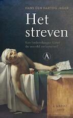 Het streven - Hans den Hartog Jager (ISBN 9789025302665)